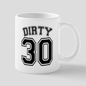 Dirty 30 Original Mug