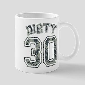 Dirty 30 Grunge 2 Mug