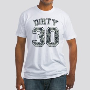 Dirty 30 Grunge 2 Fitted T-Shirt