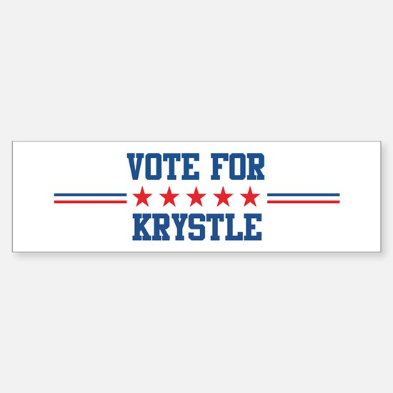 Vote for KRYSTLE Bumper Bumper Bumper Sticker