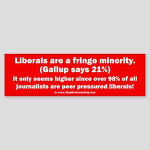 Liberals - THE Fringe Minority Sticker (Bumper)