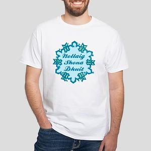 Nollaig Shona Dhuit White T-Shirt (to 4X)
