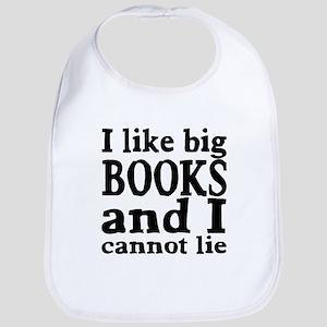 I like big books and I cannot lie Bib