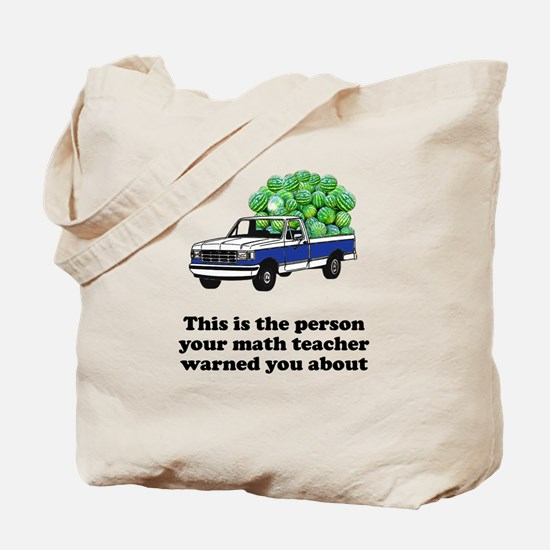 Person math teacher warned Tote Bag