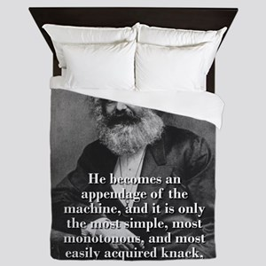 He Becomes An Appedage Of The Machine - Karl Marx