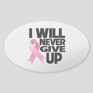 Never Give Up Breast Cancer Sticker (Oval)