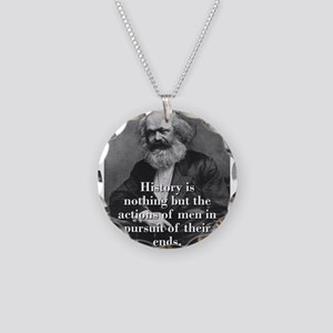 History Is Nothing - Karl Marx Necklace