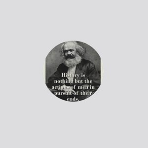 History Is Nothing - Karl Marx Mini Button