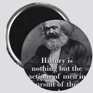 History Is Nothing - Karl Marx Magnets