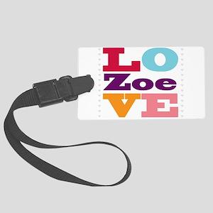 I Love Zoe Large Luggage Tag