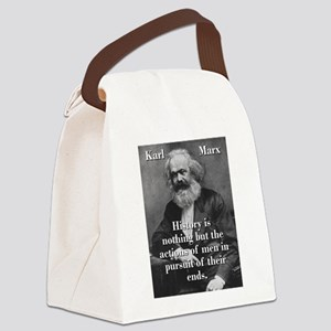 History Is Nothing - Karl Marx Canvas Lunch Bag