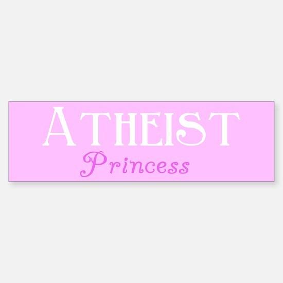 Atheist Princess Bumper Bumper Bumper Sticker