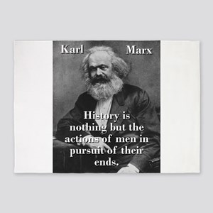 History Is Nothing - Karl Marx 5'x7'Area Rug