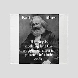 History Is Nothing - Karl Marx Throw Blanket