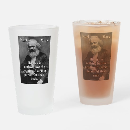 History Is Nothing - Karl Marx Drinking Glass