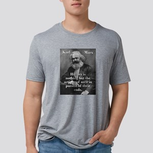 History Is Nothing - Karl Marx Mens Tri-blend T-Sh