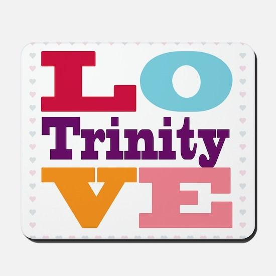 I Love Trinity Mousepad