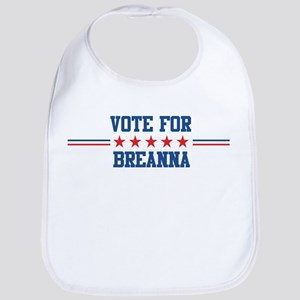 Vote for BREANNA Bib