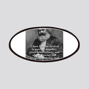 I Have Become Tired Of Hypocrisy - Karl Marx Patch