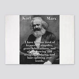 I Have Become Tired Of Hypocrisy - Karl Marx 5'x7'