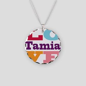 I Love Tamia Necklace Circle Charm