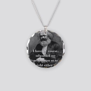 I Have Of Course - Karl Marx Necklace