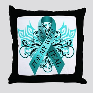 I Wear Teal for my Wife Throw Pillow