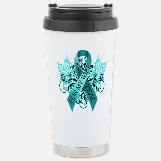 I Wear Teal for my Wife Stainless Steel Travel Mug