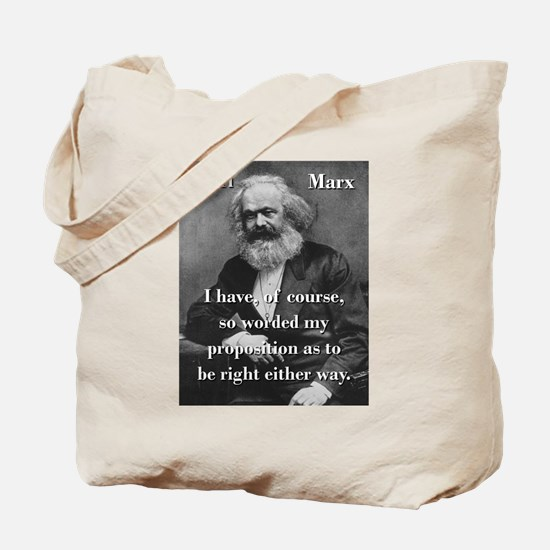 I Have Of Course - Karl Marx Tote Bag