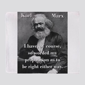 I Have Of Course - Karl Marx Throw Blanket