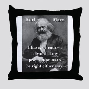I Have Of Course - Karl Marx Throw Pillow