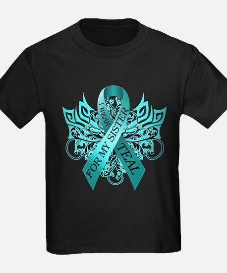 I Wear Teal for my Sister T