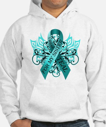 I Wear Teal for my Sister Jumper Hoody