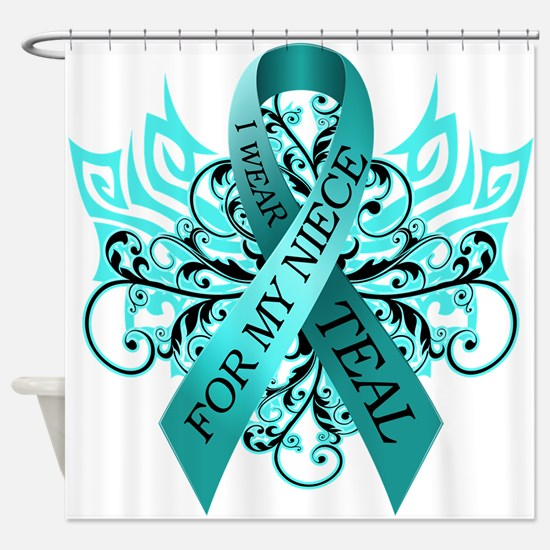 I Wear Teal for my Niece Shower Curtain