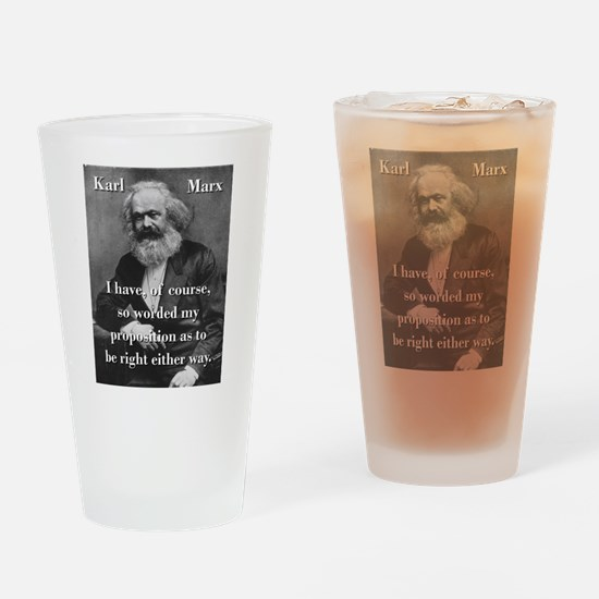 I Have Of Course - Karl Marx Drinking Glass