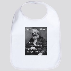 I Have Of Course - Karl Marx Baby Bib