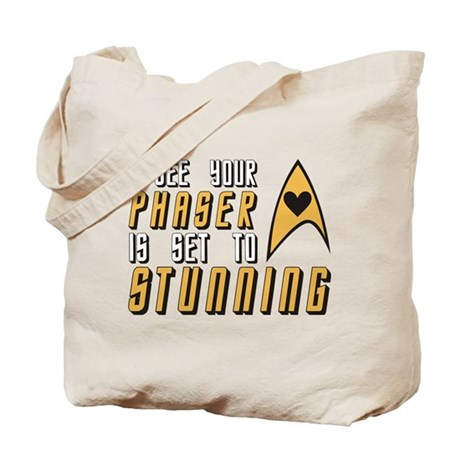 I See Your Phaser is Set to STUNNING Tote Bag