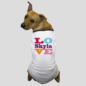 I Love Skyla Dog T-Shirt