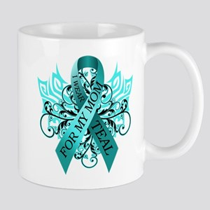 I Wear Teal for my Mom Mug