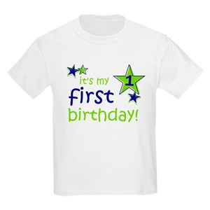 My First Birthday T Shirts