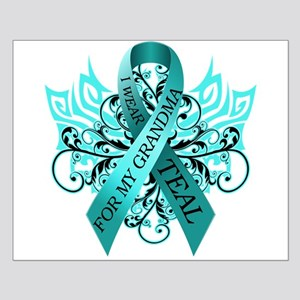 I Wear Teal for my Grandma Small Poster