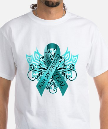 I Wear Teal for my Friend White T-Shirt