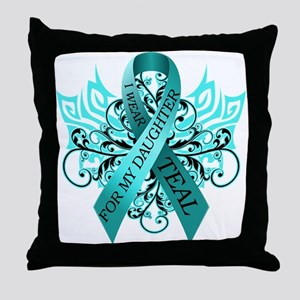 I Wear Teal for my Daughter Throw Pillow