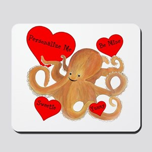 Personalized Octopus Valentine Mousepad
