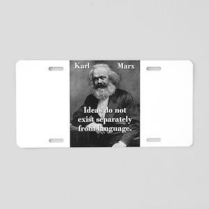 Ideas Do Not Exist Separately - Karl Marx Aluminum