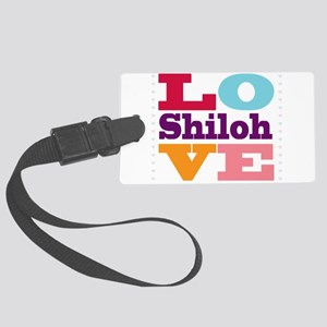 I Love Shiloh Large Luggage Tag