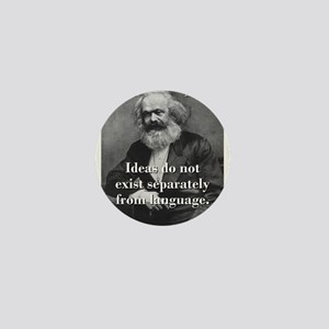 Ideas Do Not Exist Separately - Karl Marx Mini But