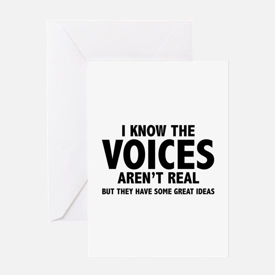 I Know The Voices Aren't Real Greeting Card