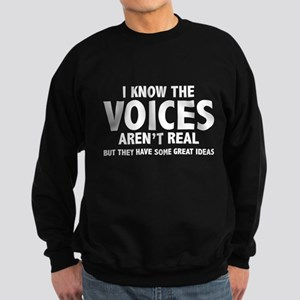 I Know The Voices Aren't Real Sweatshirt (dark)