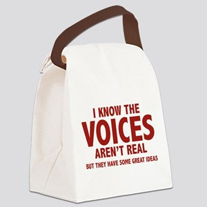 I Know The Voices Aren't Real Canvas Lunch Bag